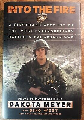 SIGNED Dakota Meyer INTO THE FIRE water damage on rear cover and DJ Afghan War