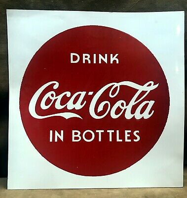 """DRINK COCA COLA IN BOTTLES"" Button Sign paper stock soda fountain pop"