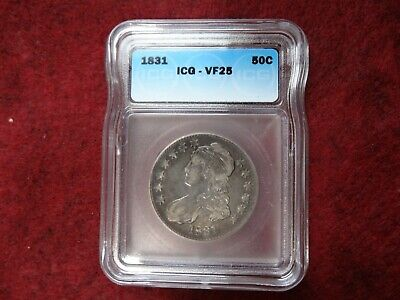 1831  Capped Bust Half Dollar ,ICG VF25, Starting to Tone, FMV $150