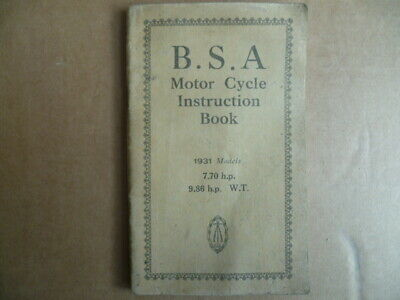 Manuel d'instruction B.S.A Motor Cycle Instruction Book 7.70 et 9.86 h.p de 1931