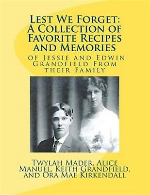 Lest We Forget Collection Favorite Recipes Memories by Mader Mrs Twylah