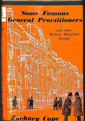 Some Famous General Practitioners, Cope, Zachary, Good Condition Book, ISBN