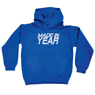 Funny Kids Childrens Hoodie Hoody - Made In Any Year