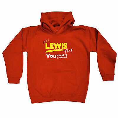 Funny Kids Childrens Hoodie Hoody - Lewis V1 Its A Surname Thing