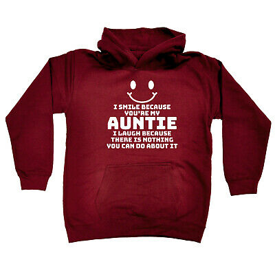Funny Kids Childrens Hoodie Hoody - I Smile Because Youre My Auntie