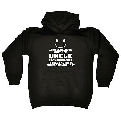 Funny Kids Childrens Hoodie Hoody - I Smile Because Youre My Uncle