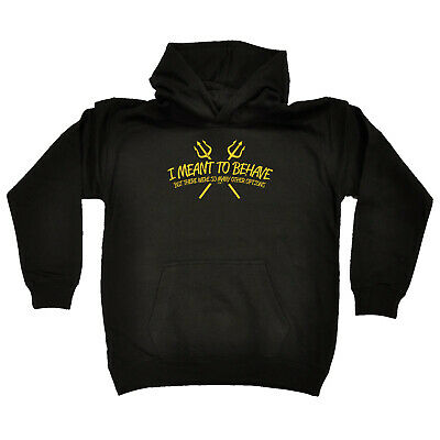 Funny Kids Childrens Hoodie Hoody - I Meant To Behave But There Were So Many Oth