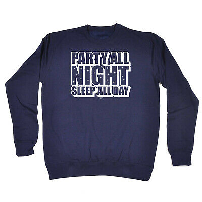 Funny Kids Childrens Sweatshirt Jumper - Party All Night Sleep All Day