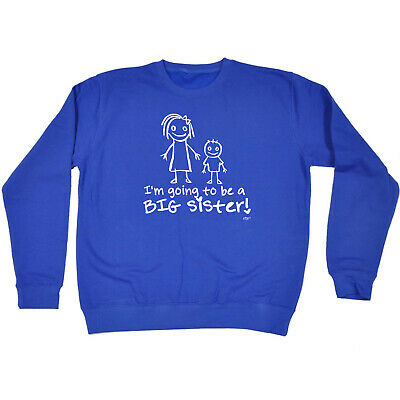 Funny Kids Childrens Sweatshirt Jumper - Im Going To Be The Big Sister