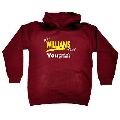 Funny Kids Childrens Hoodie Hoody - Williams V1 Its A Surname Thing