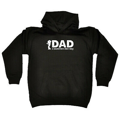 Funny Kids Childrens Hoodie Hoody - Dad A Daughters First Hero
