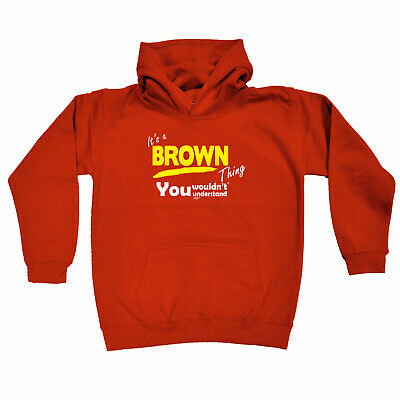 Funny Kids Childrens Hoodie Hoody - Brown V1 Its A Surname Thing