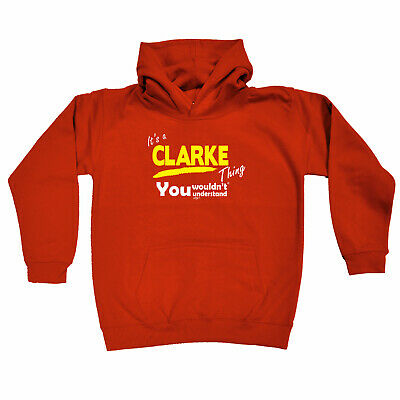 Funny Kids Childrens Hoodie Hoody - Clarke V1 Its A Surname Thing