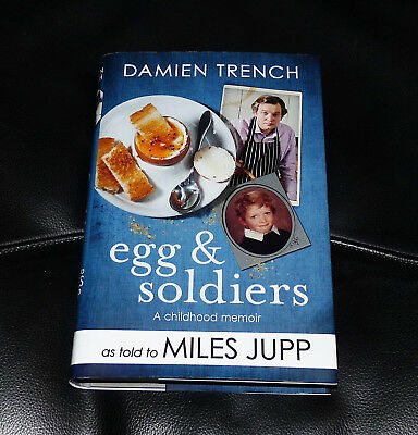 Egg & Soldiers - Miles Jupp - 1St Edition 2017 Signed Hb - Damien Trench *rare