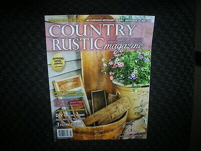 COUNTRY RUSTIC MAGAZINE *SPRING 2019 *PRIMITIVE *ANTIQUES FARMHOUSE paypal