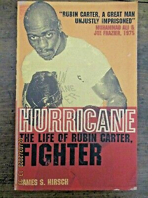 ~Hurricane: The Life of Rubin Carter, Fighter by James S. Hirsch - VGC~