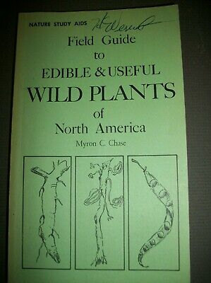 1965 Field Guide to Edible & Useful Wid Plants of North America SC Book