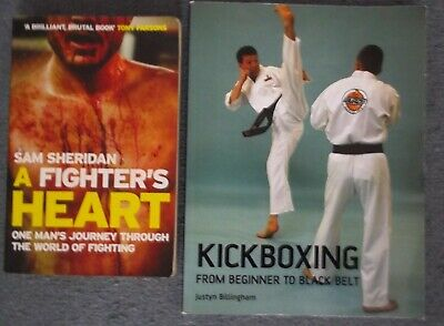 Two Martial Arts Books-A Fighter's Heart & Kickboxing Beginner To Black Belt