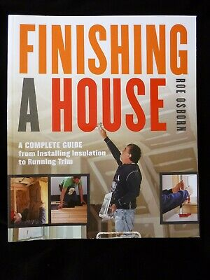 Finishing a House - A Complete Guide by Roe Osborn SALE NEW IMPERFECT COPY
