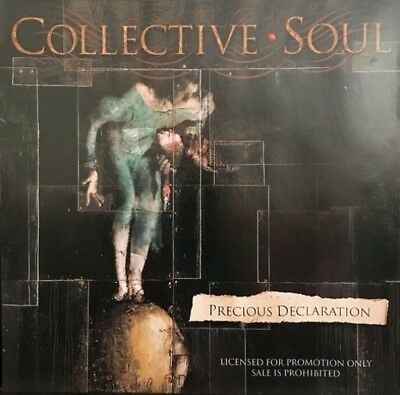 COLLECTIVE SOUL ~ Precious Declaration [PROMO] ~ CD VGC ~ FREE POST!
