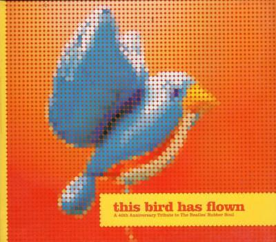 THIS BIRD HAS FLOWN CD - Tribute to Beatles Rubber Soul - Donnas Low Ben Lee ++