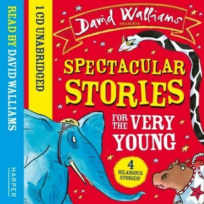 Spectacular Stories For The Very Young Walliams  David