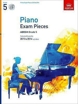 Piano Exam Pieces 2013 & 2014, ABRSM Grade 5, with CD: Selected from the 2013 &