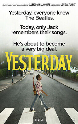 YESTERDAY MOVIE POSTER 2 Sided ORIGINAL 27x40 DANNY BOYLE LILY JAMES