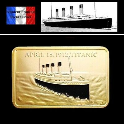 1 Lingot plaqué OR ( GOLD Plated Bar ) - Le Titanic