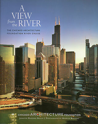 CHICAGO ARCHITECTURE FOUNDATION RIVER CRUISE: A View From the River