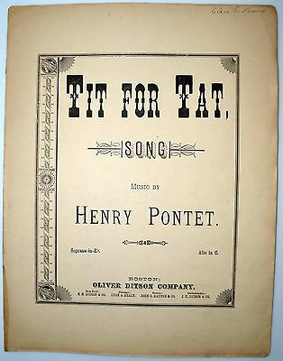TIT FOR TAT Song By Henry Pontet 1889 Antique Sheet Music Rare