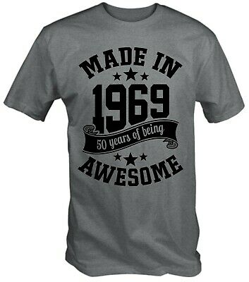 Men's Made in 1969 50 Years Of Being Awesome 50th Birthday T-Shirt Fiftieth 2019