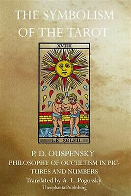 The Symbolism of the Tarot by Ouspensky, P. D. -Paperback