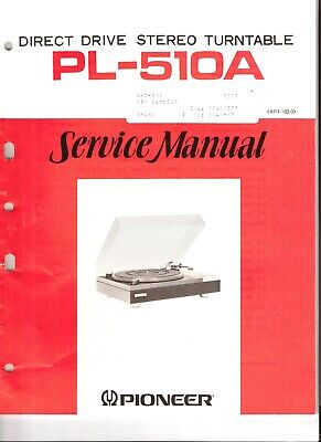 Pioneer PL-510A Original Service Manual. Money Back Guaranty