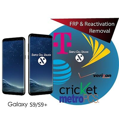 Samsung Galaxy S9 S9+ Google account FRP & Samsung Reactivation removal instant