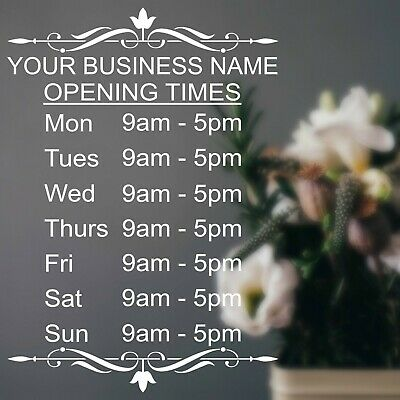 Opening Hours Times Shop Sign Sticker Personalised A3 A4 Floral Florist Coffee