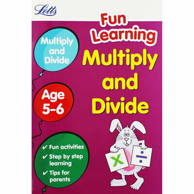 Letts Fun Learning - Multiply and Divide Age 5-6, Children's Books, Brand New