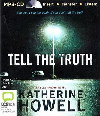 Katherine HOWELL / TELL the TRUTH       [ Audiobook ]