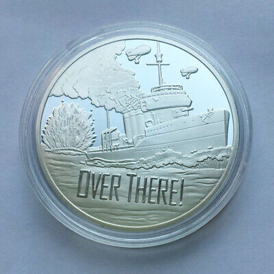 US Military NAVY World war I WW1 Centennial Over There Commemorative Coin Silver