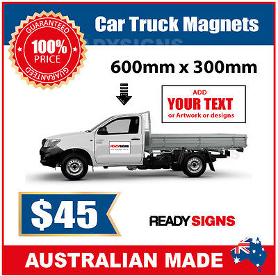 Car or Truck Door Magnet - Large Size 30cm x 60cm - Australian Made