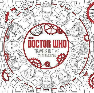 Doctor Who: Travels in Time Colouring Book, NA, Good Condition Book, ISBN 978140