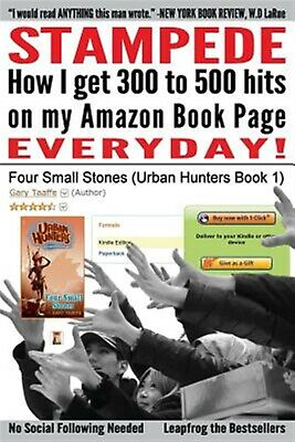 Stampede How I Get 300 500 Hits on My Amazon Book Page Everyd by Taaffe MR Gary