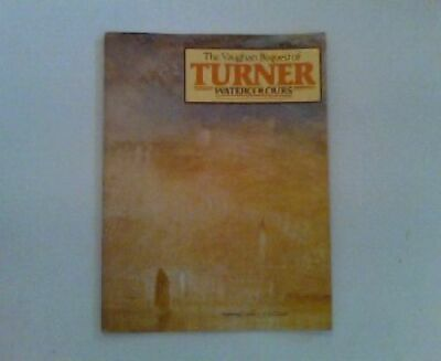 The Vaughan bequest of Turner watercolours 266592