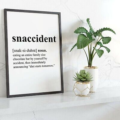 SNACCIDENT | Kitchen / Dining Room Funny, Inspirational Wall Art Print | A4, A5