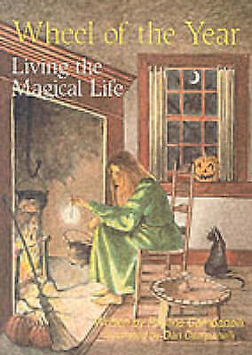 Wheel of the Year: Living the Magickal Life by Pauline Campanelli (Paperback, 19