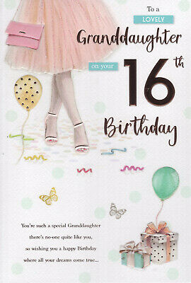 16th GRANDDAUGHTER BIRTHDAY CARD AGE 16 QUALITY MODERN DESIGN NICE VERSE