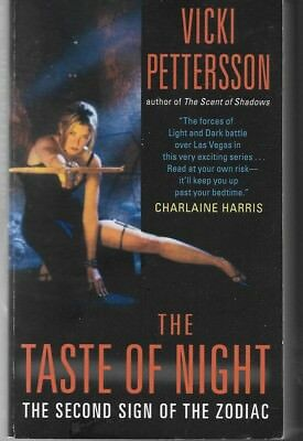 Signs of the Zodiac Bk 2 The Taste of Night by Vicki Pettersson 2009 pb