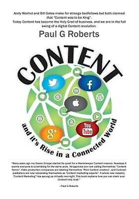 Content and It's Rise in a Connected World by Roberts, Paul G. -Paperback