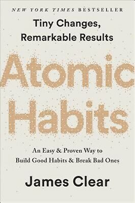 Atomic Habits An Easy & Proven Way Build Good Habits & Break  by Clear James