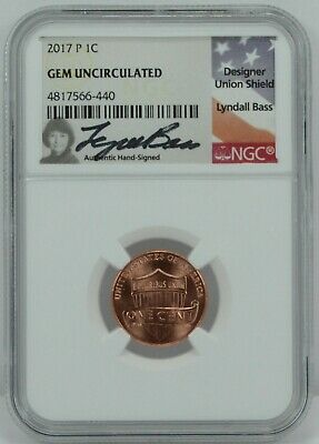 2017-P 1c Penny NGC Gem Uncirculated Lyndall Bass Signed Only P Mint Mark Penny